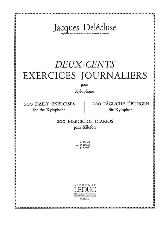 Jacques Delécluse: 200 Exercices journaliers pour Xylophone Vol.2: Percussion: