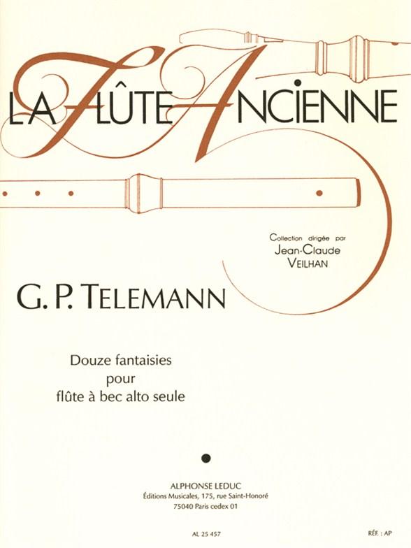 Georg Philipp Telemann: 12 Fantasies For Solo Recorder: Treble Recorder: Score
