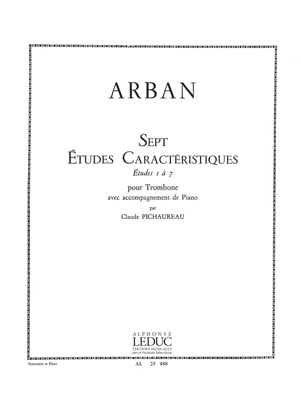 Arban: 7 Etudes Caracteristiques: Trombone: Score