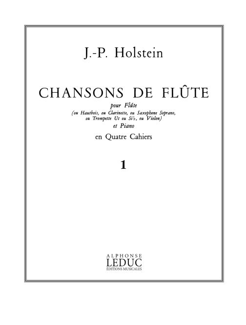 Jean-Paul Holstein: Jean-Paul Holstein: Chansons de Flûte Vol.1: Flute: Score