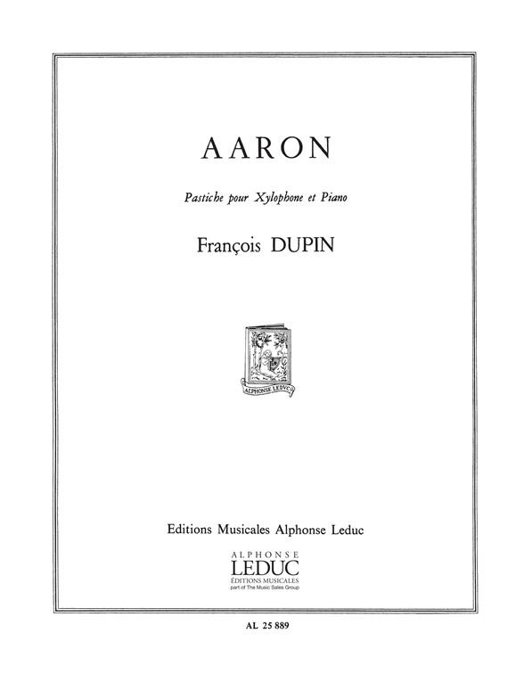 François Dupin: Aaron: Xylophone: Score