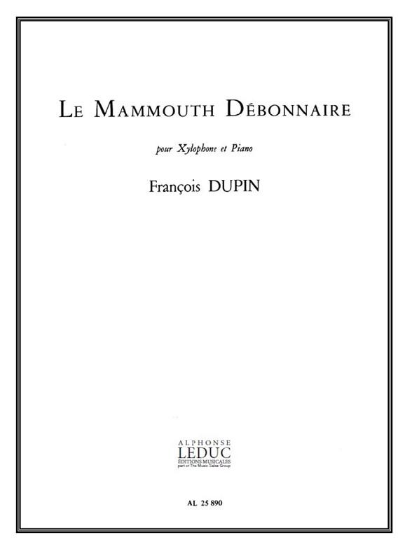 François Dupin: Mammouth Debonnaire: Xylophone: Score