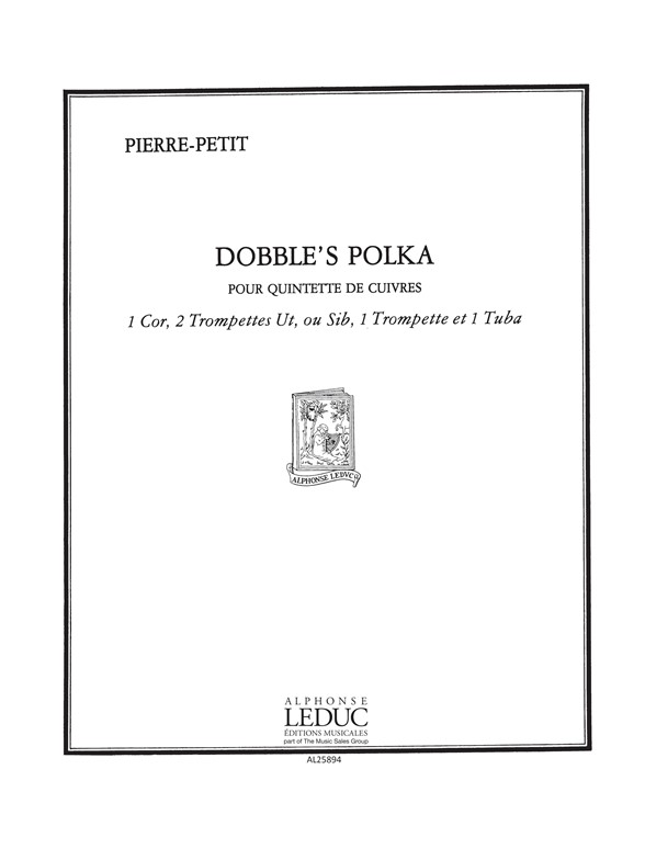 P. Petit: Dobble'S Polka: Brass Ensemble: Score