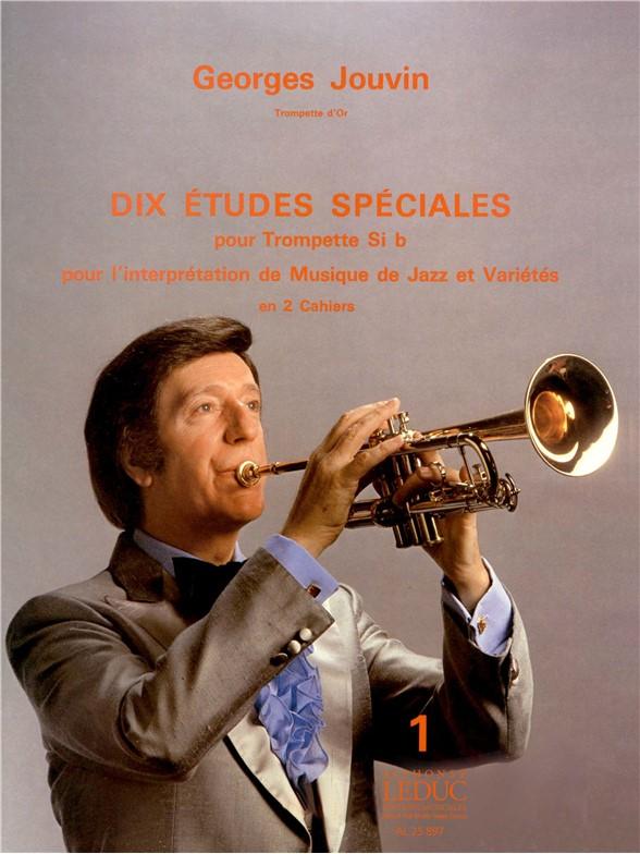 Georges Jouvin: 10 Etudes spéciales Vol.1: Trumpet: Score