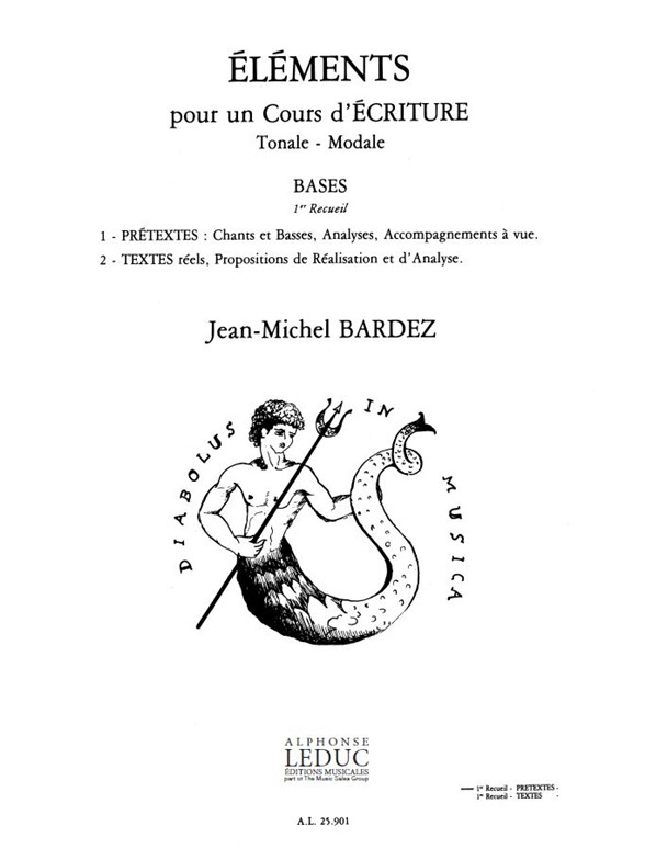 Jean-Michel Bardez: Elements Pour Un Cours D'ecriture Tonale Modale: