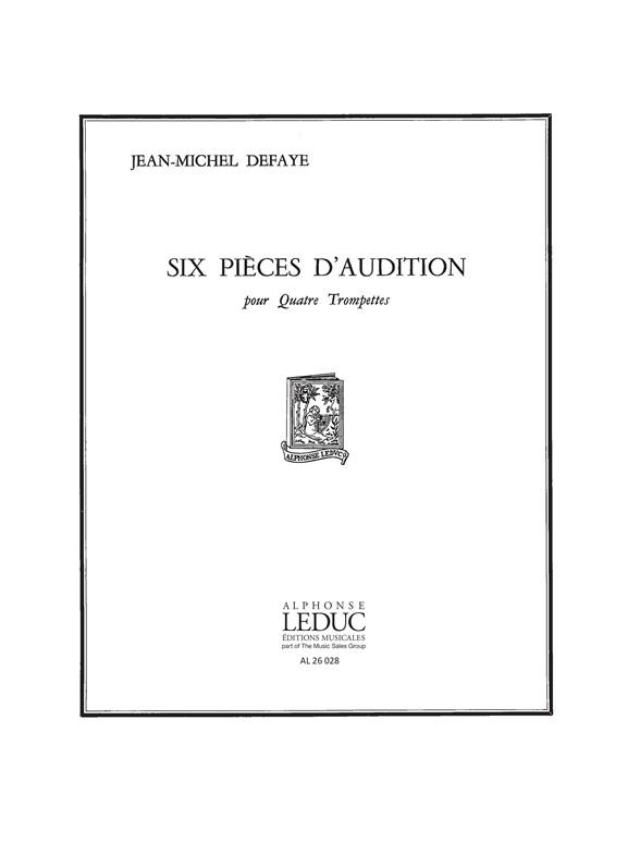 Jean-Michel Defaye: 6 Pièces d'Audition - 4 Trompettes: Trumpet Ensemble: Score