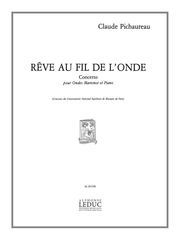 Claude Pichaureau: Claude Pichaureau: Rêverie au Fil de lOnde: Ondes Martinot: