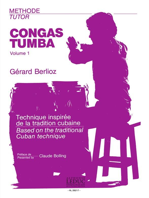 Gérard Berlioz: Gerard Berlioz: Congas-Tumba Vol.1: Congas: Score