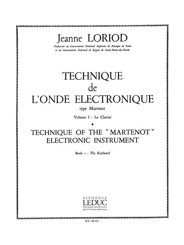 Jeanne Loriod: Technique de lOnde electronique type Martenot V.1: Ondes