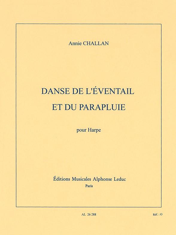 Annie Challan: Danse de lEventail et du Parapluie: Harp: Instrumental Work
