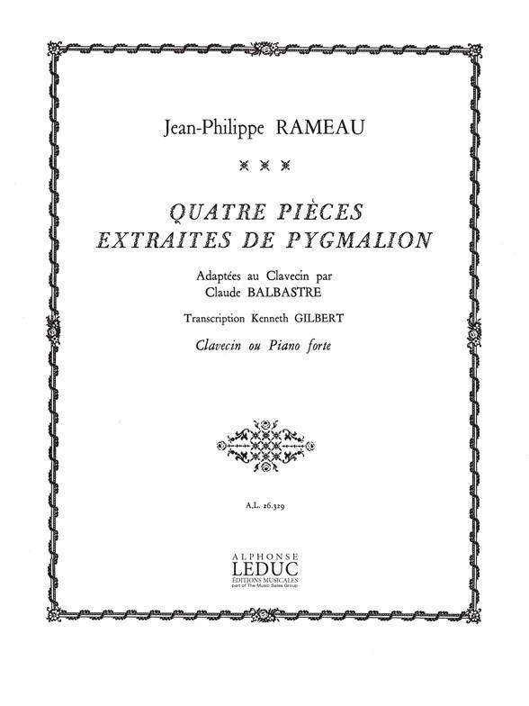 Jean-Philippe Rameau: 4 Pieces extraits de Pygmalion: Harpsichord: Score