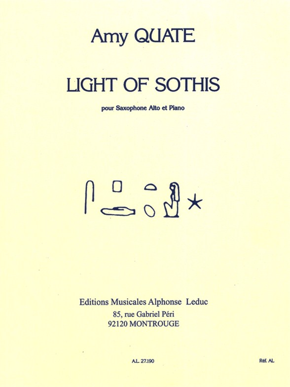 Amy Quate: Light of Sothis for Alto Saxophone and Piano: Alto Saxophone:
