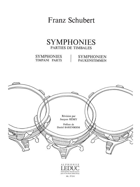 Franz Schubert: Franz Peter Schubert: Symphonies - Timpani Parts: Timpani: Score