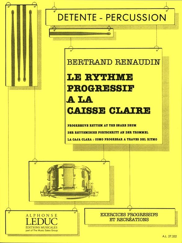 Bertrand Renaudin: le Rythme Progressive a la Caisse Claire (Percussion Solo)