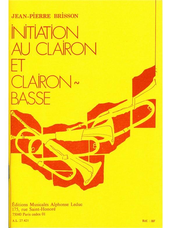 JeanPierre Brisson: Initiation au Clairon et Clairon basse: Bugle: Score