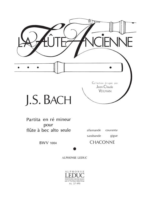 Johann Sebastian Bach: Partita BWV1004 in D Minor: Treble Recorder: Score