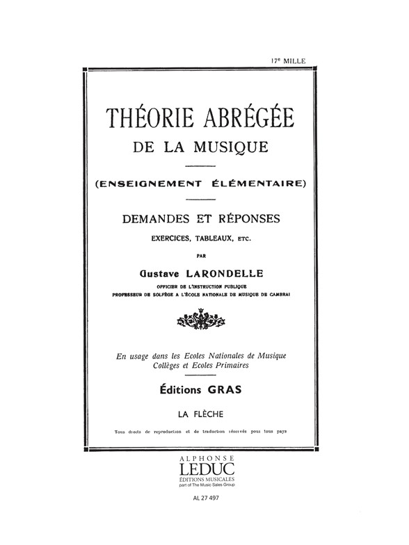 Larondelle: Theorie Abregee de La Musique Questions et Reponse: Instrumental