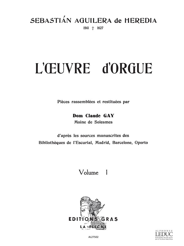 Sebastian Aguilera de Heredia: l'Oeuvre d'Orgue Vol.1: Organ: Score