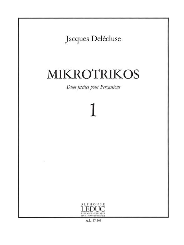 Jacques Delécluse: Jacques Delecluse: Mikrotrikos 1: Percussion: Score
