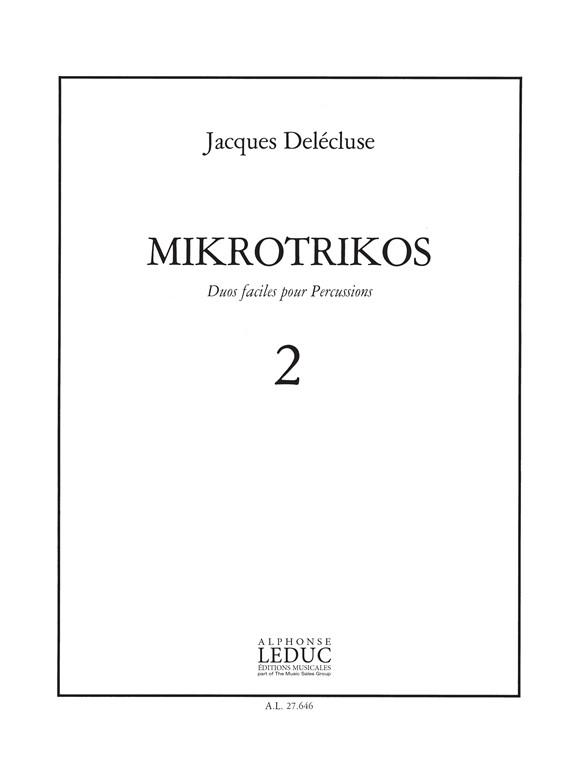 Jacques Delécluse: Jacques Delecluse: Mikrotrikos 2: Percussion: Score