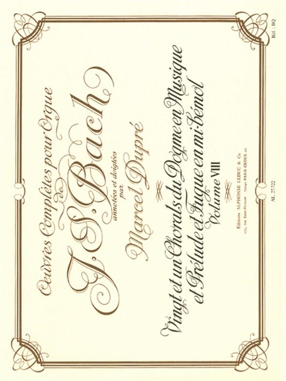 Johann Sebastian Bach: Oeuvres Complètes Pour Orgue Volume 8: Organ: Score