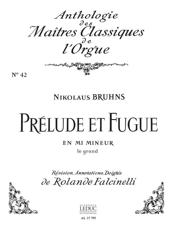 Bruhns: Prelude Et Fugue En Mi Mineur: Organ: Score