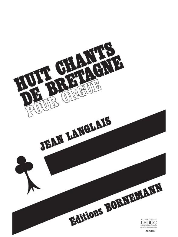 Jean Langlais: 8 Chants De Bretagne: Organ: Score