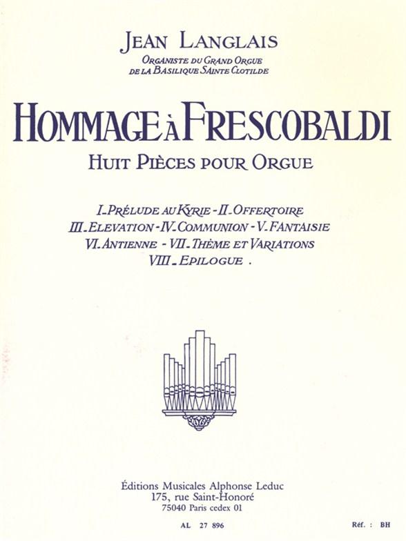 Jean Langlais: Hommage à Frescobaldi: Organ: Instrumental Work