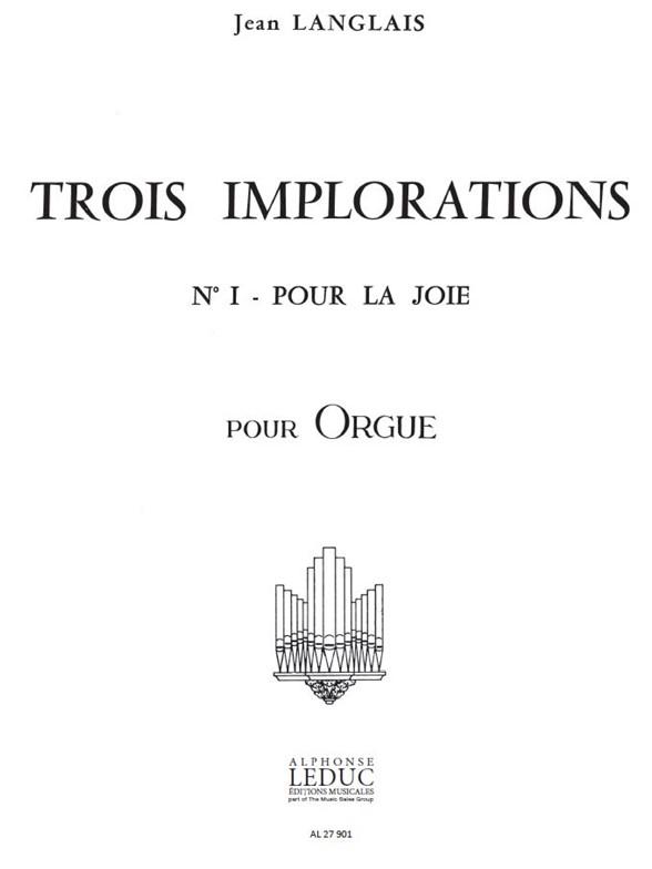 Jean Langlais: Jean Langlais: 3 Implorations No.1: Organ: Score