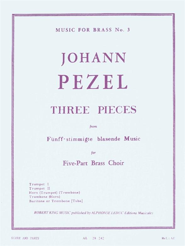 Pezel: 3 Pieces-5 Part Brass Music: Brass Ensemble: Score and Parts