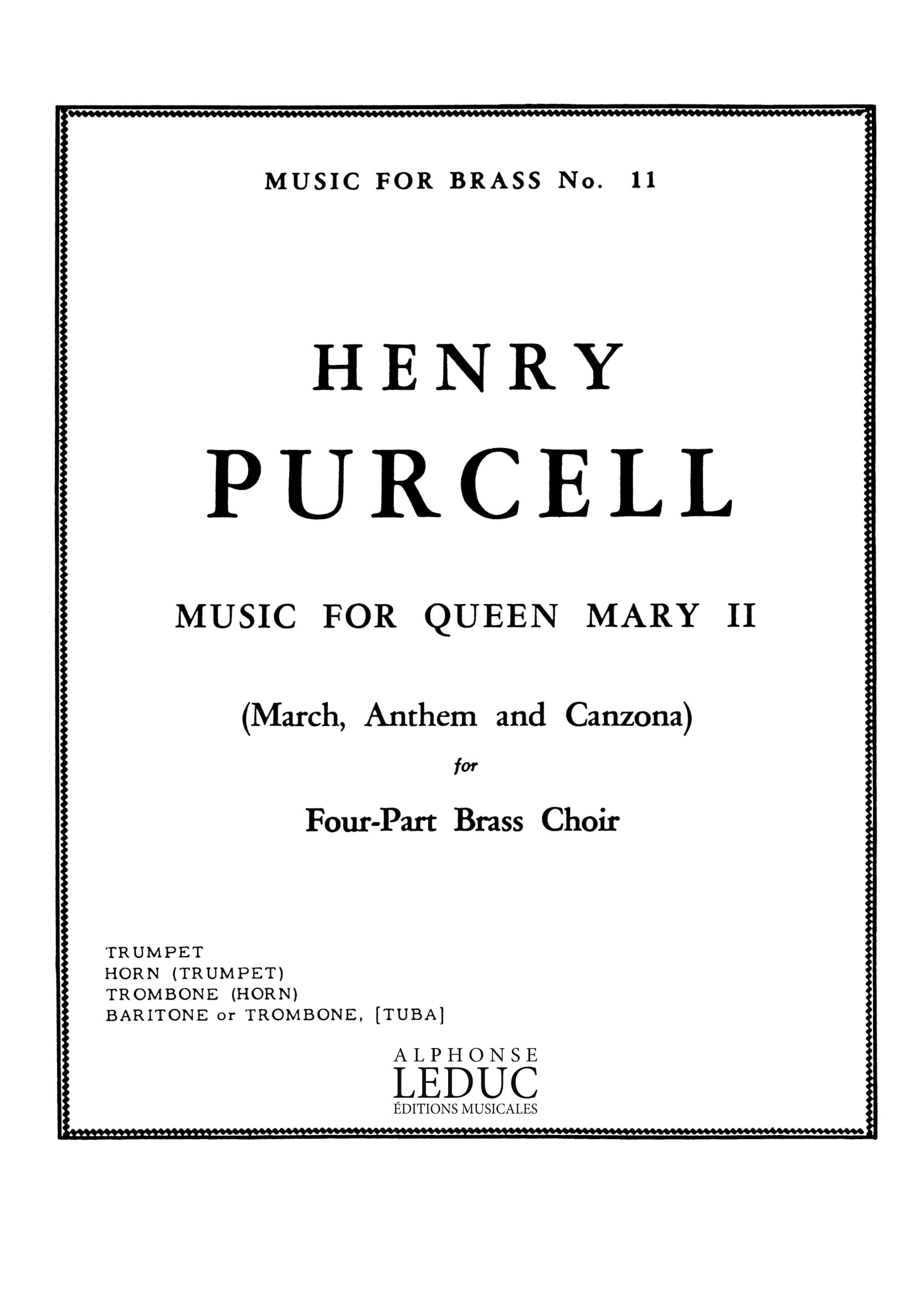 Henry Purcell: Music For Queen Mary II: Brass Ensemble: Score and Parts