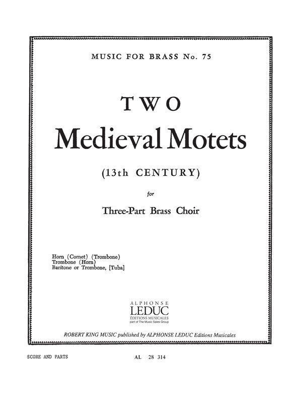 Robert King: Two Medieval Motets: Brass Ensemble: Score and Parts