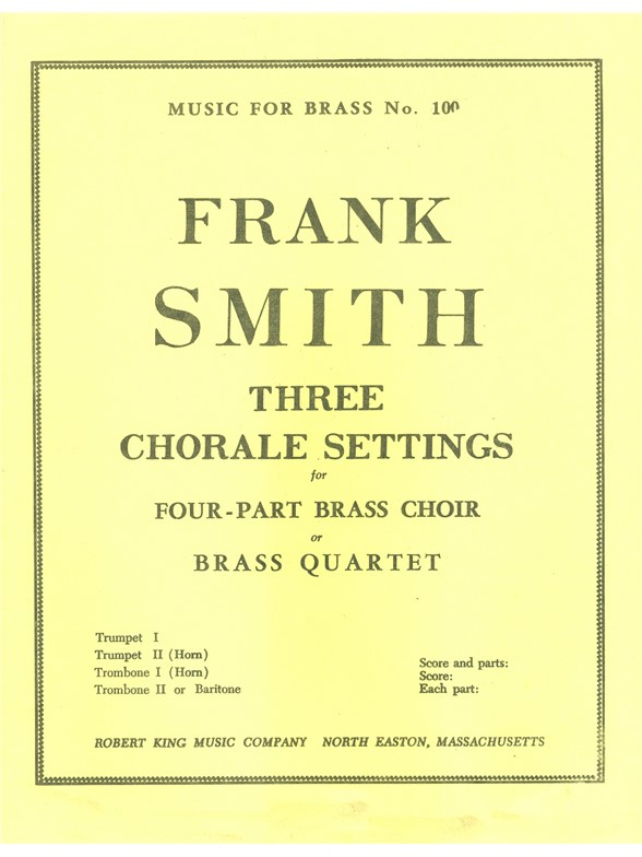 Smith: 3 Chorale Settings: Brass Ensemble: Score and Parts