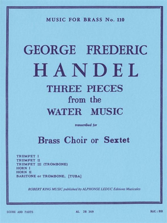 Georg Friedrich Händel: Three Pieces From The 'Water Music': Brass Ensemble: