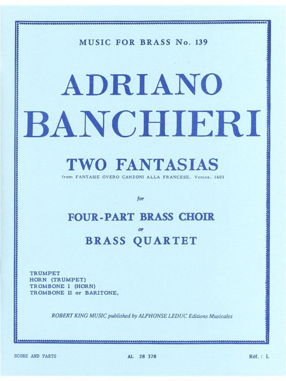 Banchier: 2 Fantasias: Brass Ensemble: Score and Parts
