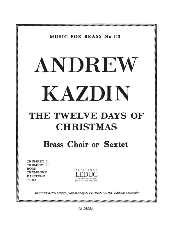 Andrew Kazdin: 12 Days Of Christmas: Brass Ensemble: Score and Parts