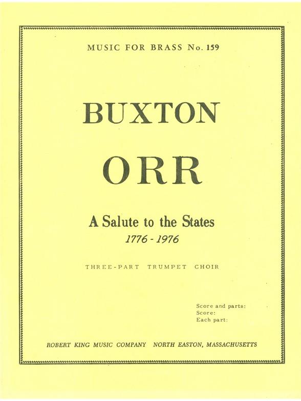 Buxton Orr: Buxton Orr: Salute to the States: Trumpet Ensemble: Score and Parts