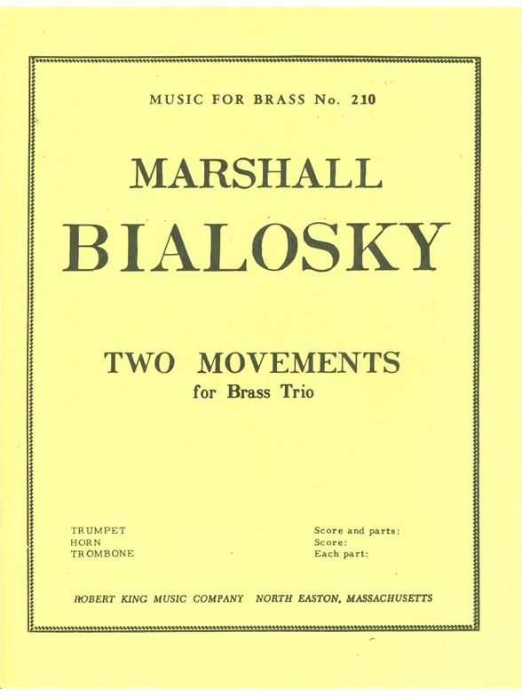 Bialosky: 2 Movements: Brass Ensemble: Parts