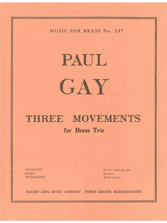 Gay: 3 Mouvements: Brass Ensemble: Score and Parts