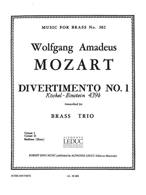 Wolfgang Amadeus Mozart: Divertimento No.1 K439b: Brass Ensemble: Parts