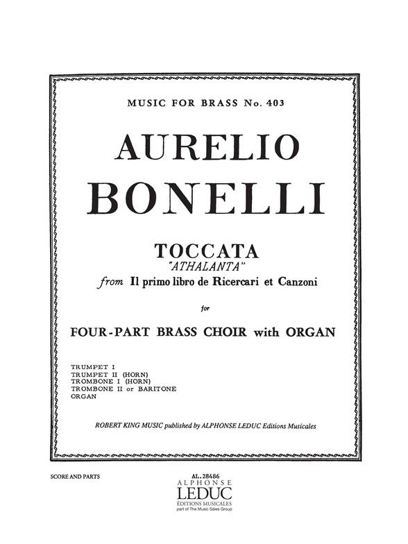Aurelio Bonelli: Toccata Athalanta: Brass Ensemble: Instrumental Work
