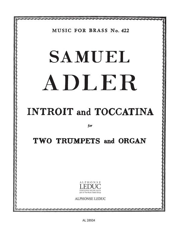 Samuel Adler: Introit And Toccatina: Trumpet Duet: Instrumental Work