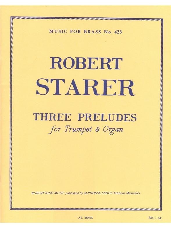 Starer: 3 Preludes: Trumpet: Instrumental Work