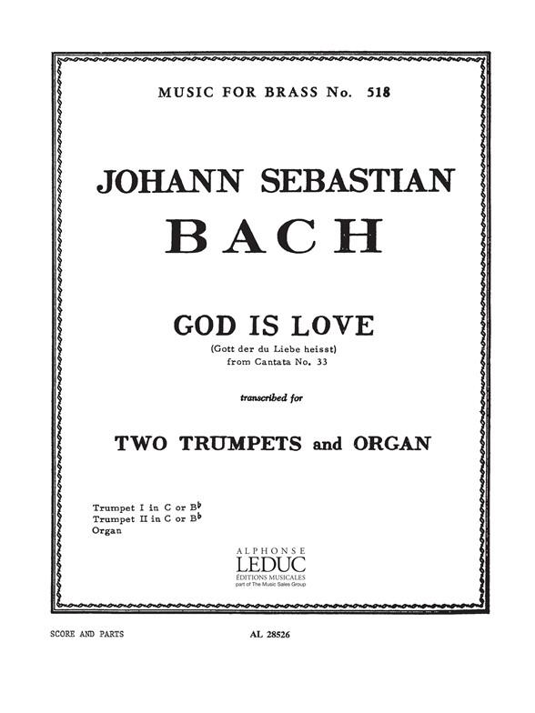 Johann Sebastian Bach: God Is Love From Cantata No.33: Trumpet Duet: