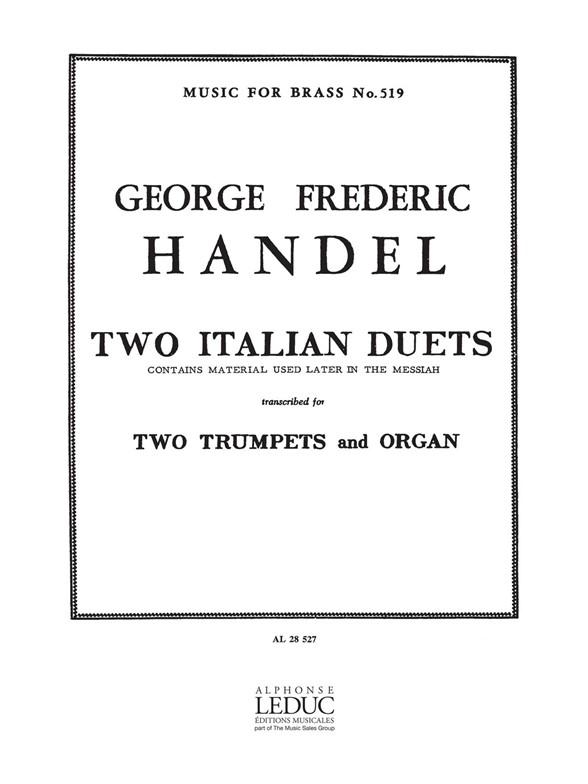 Georg Friedrich Händel: Two Italian Duets: Trumpet Duet: Instrumental Work