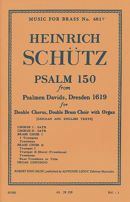 Heinrich Schütz: Psalm 150: SATB: Vocal Score