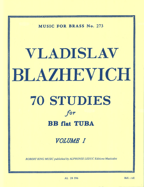 Vladislav Blazhevich: 70 Studies for Bb Flat Tuba BC Vol. 1: Tuba: Instrumental
