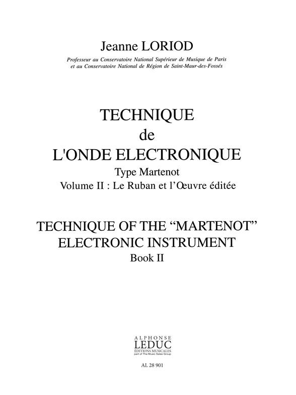 Jeanne Loriod: Technique de lOnde electronique type Martenot V.2: Ondes