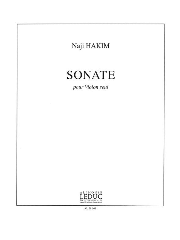 Naji Hakim: Sonate Pour Violon Seul: Violin: Score and Parts