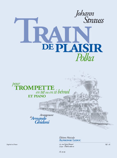 Johann Strauss: Train De Plaisir: Trumpet: Score and Parts